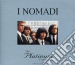 THE PLATINUM COLLECTION (3CD) cd musicale di NOMADI