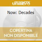 Now decades cd musicale