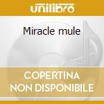 Miracle mule cd musicale di Subdudes The