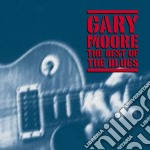 Gary Moore - Best Of The Blues cd musicale di MOORE GARY
