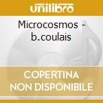 Microcosmos - b.coulais cd musicale di Ost