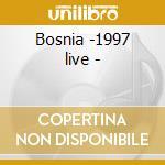 Bosnia -1997 live - cd musicale di Grand funk railroad