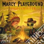 SHAPESHIFTER cd musicale di MARCY PLAYGROUND