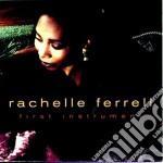 Rachelle Ferrell - First Instrument cd musicale di Rachelle Ferrell