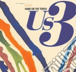 Us3 - Hand On The Torch cd musicale di US3
