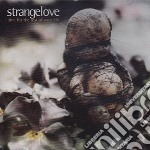Strangelove - Time Of The Rest Of Your Life cd musicale di Strangelove