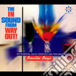 Beastie Boys - The In Sound From Way Out! cd musicale di BEASTIE BOYS