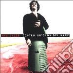Max Gazze - Contro Un'Onda Del Mare cd musicale di Max Gazze'
