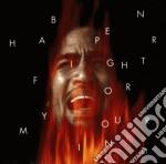 Ben Harper - Fight For Your Mind cd musicale di Ben Harper
