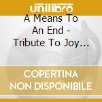 END-MUSIC JOY DIVISION cd musicale di ARTISTI VARI