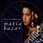 Matia Bazar - Tutto Il Meglio cd musicale di MATIA BAZAR