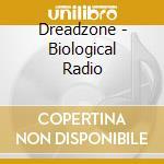 Biological radio cd musicale di Dreadzone