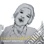 Everything But The Girl - Temperamental cd musicale di EVERYTHING BUT THE GIRL