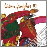 Urban Knights - Urban Knights 3 cd musicale di Knights Urban