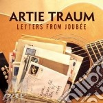 Letters from joubee cd musicale di Traum Artie