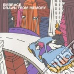 Embrace - Drawn From Memory cd musicale di EMBRACE