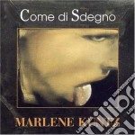 Marlene Kuntz - Come Di Sdegno cd musicale di Kuntz Marlene