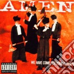 Amen - We Have Come For Your Parents cd musicale di AMEN