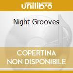 Night Grooves cd musicale di ARTISTI VARI