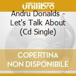 Let's talk about it cd musicale di Andru Donalds