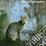 Alpha - The Impossible Thrill cd musicale di ALPHA