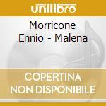 MALENA - Ristampa cd musicale di O.S.T.