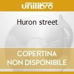Huron street cd musicale di Don Ross