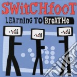 Switchfoot - Learning To Breathe cd musicale di Switchfoot