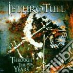 Jethro Tull - Through The Years cd musicale di Tull Jethro