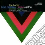 Lee Konitz / Bad Mehldau - Alone Together cd musicale di KONITZ L./MEHLDAU B./HADEN C.