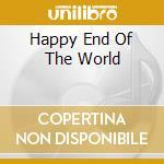 HAPPY END OF THE WORLD cd musicale di Five Pizzicato