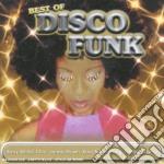 Best Of Disco Funk cd musicale di ARTISTI VARI
