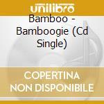 BAMBOOGIE cd musicale di BAMBOO