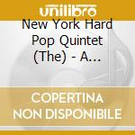 A mere bag of shells - cd musicale di The new york hard pop quintet