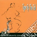 George Gruntz Concert Jazz B - Tiger By The Tail cd musicale di George gruntz concer