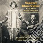 COUNTRY BLUES GUITAR cd musicale di RORY BLOCK & STEFAN GROSSMAN