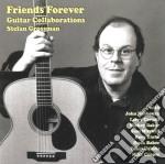 Stefan Grossman Guitar Collaborations - Friends Forever cd musicale di GROSSMAN STEFAN