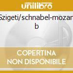 Szigeti/schnabel-mozart b cd musicale di Artisti Vari