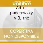 Art of paderewsky v.3, the cd musicale di Artisti Vari