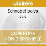 Schnabel palys v.iv cd musicale di Beethoven