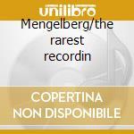 Mengelberg/the rarest recordin cd musicale di Artisti Vari