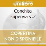 Conchita supervia v.2 cd musicale di Handel george f.
