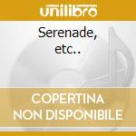 Serenade, etc.. cd musicale di Britten