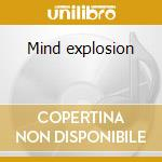 Mind explosion cd musicale