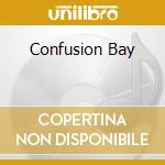 CONFUSION BAY cd musicale di RAUNCHY