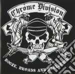 CD - CHROME DIVISION      - BOOZE, BROADS AND BEELZEBUB cd musicale di Division Chrome