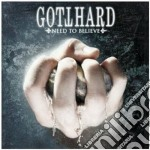Gotthard - Need To Believe cd musicale di GOTTHARD (BOXSET)