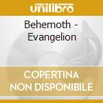 Behemoth - Evangelion cd musicale di BEHEMOTH