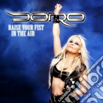 Raise your fist in the air - ep cd musicale di Doro (digi)