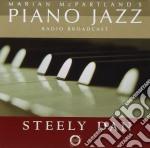 Steely Dan/Mcpartland - Marian Mcpartland'S Piano Jazz cd musicale di STEELY DAN